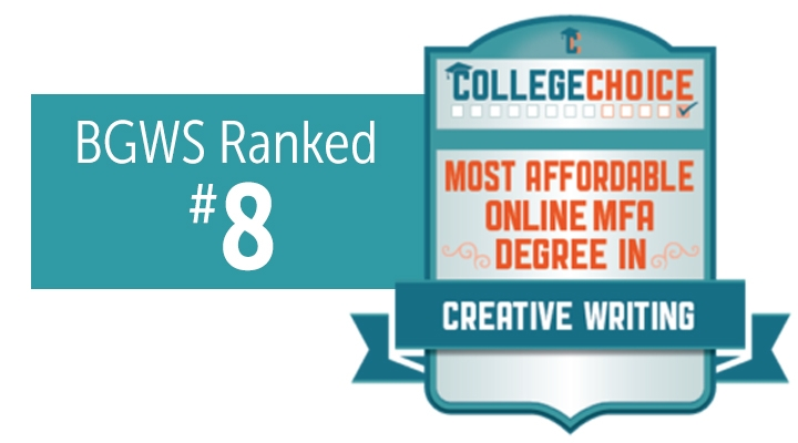 BGWS Ranked #8 by College Choice most affordable online MFA degree
